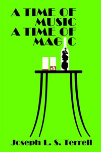 A Time Of Music A Time Of Magic